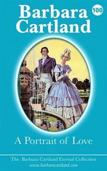 A Portrait of Love, Barbara Cartland