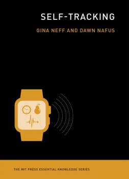 Self-Tracking, Dawn, Gina, Neff