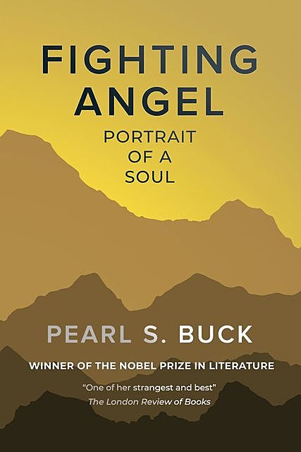 Fighting Angel, Pearl S. Buck