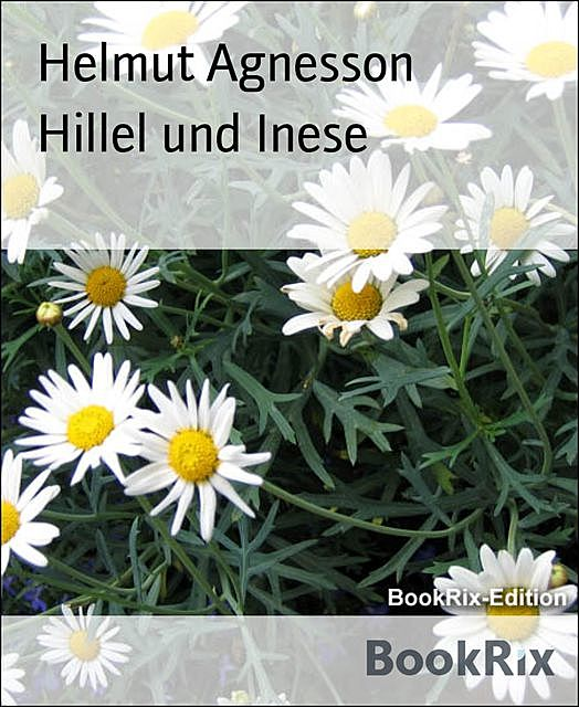 Hillel und Inese, Helmut Agnesson