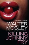 Killing Johnny Fry, Walter Mosley