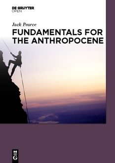 Fundamentals for the Anthropocene, Jack Pearce