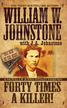 Forty Times a Killer, William Johnstone, J.A. Johnstone