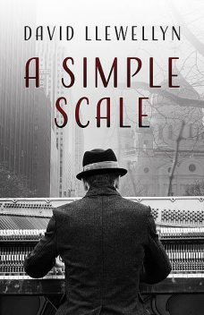 A Simple Scale, David Llewellyn