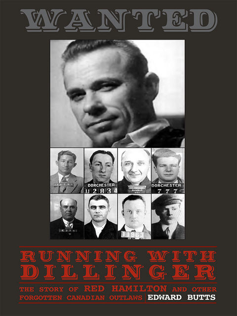Running With Dillinger, Edward Butts