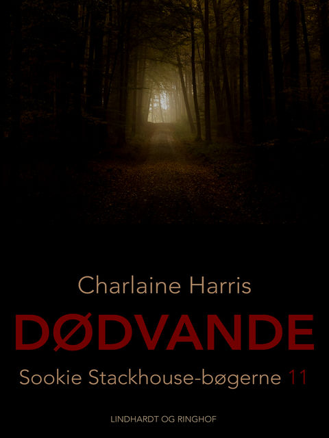 True Blood 11 – Dødvande, Charlaine Harris