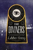 The Diviners, Libba Bray