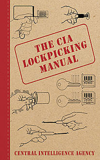 The CIA Lockpicking Manual, Central Intelligence Agency
