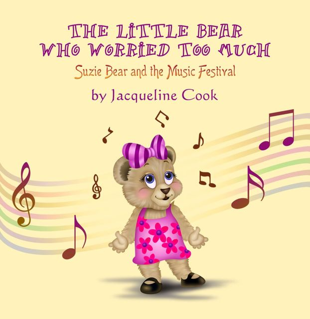 The Little Bear Who Worried Too Much, Jacqueline Cook