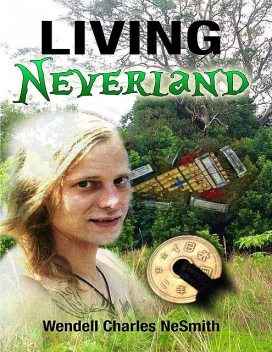 Living Neverland, Wendell Charles NeSmith