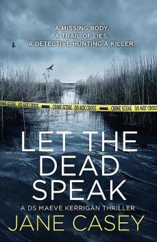 Let the Dead Speak, Jane Casey