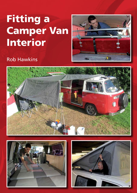 Fitting a Camper Van Interior, Rob Hawkins