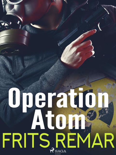 Operation Atom, Frits Remar