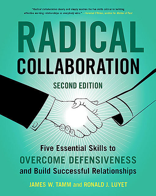Radical Collaboration, James W. Tamm, Ronald J. Luyet