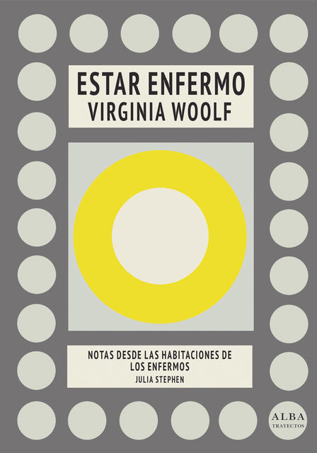 Estar enfermo, Virginia Woolf