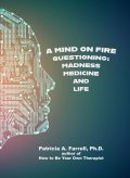 A Mind on Fire, Patricia Farrell