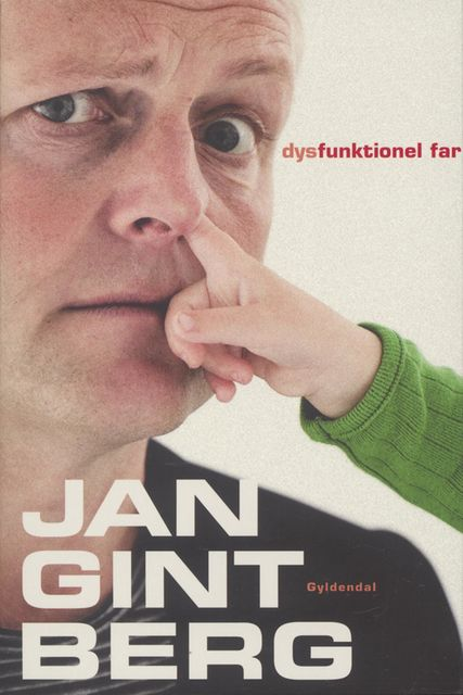 Dysfunktionel Far, Jan Gintberg