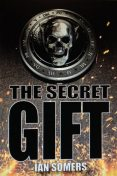 The Secret Gift, Ian Somers