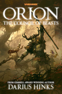 Orion: The Council of Beasts, Darius Hinks