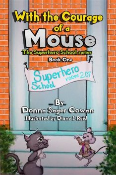 With the Courage of a Mouse, Donna Sager Cowan