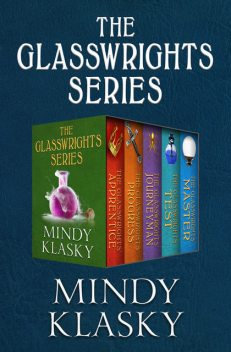 The Glasswrights Series, Mindy Klasky