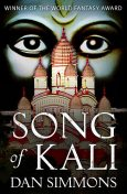 Song of Kali, Dan Simmons