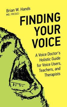 Finding Your Voice, Brian W.Hands