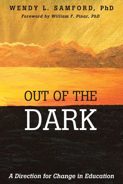 Out of the Dark, Wendy L. Samford