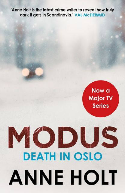 Death in Oslo, Anne Holt