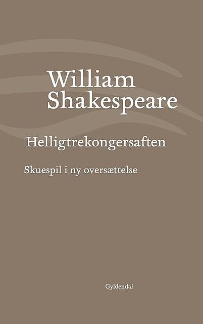 Helligtrekongersaften, William Shakespeare