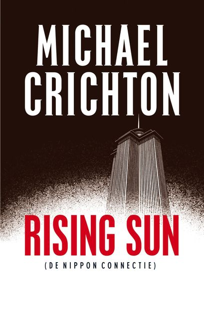 Rising Sun, Michael Crichton