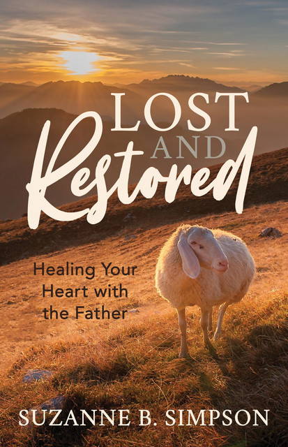 Lost and Restored, Suzanne B. Simpson