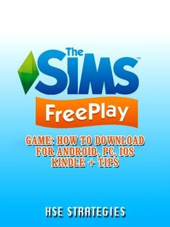The Sims FreePlay Game Guide Unofficial, The Yuw