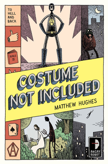 Costume Not Included, Matthew Hughes