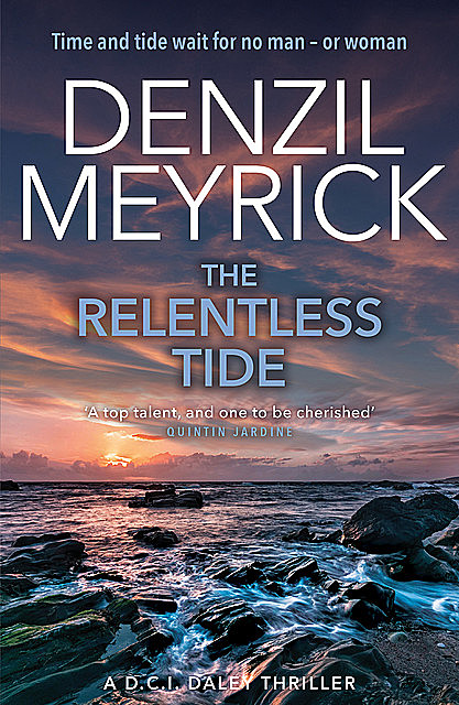 The Relentless Tide, Denzil Meyrick