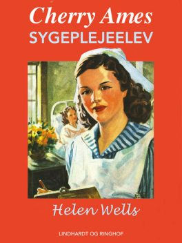 Cherry Ames – sygeplejeelev, Helen Wells