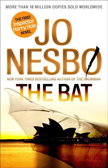 The Bat: The First Inspector Harry Hole Novel, Jo Nesbø