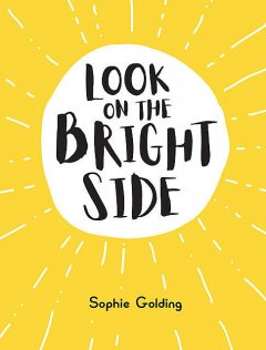 Look on the Bright Side, Sophie Golding