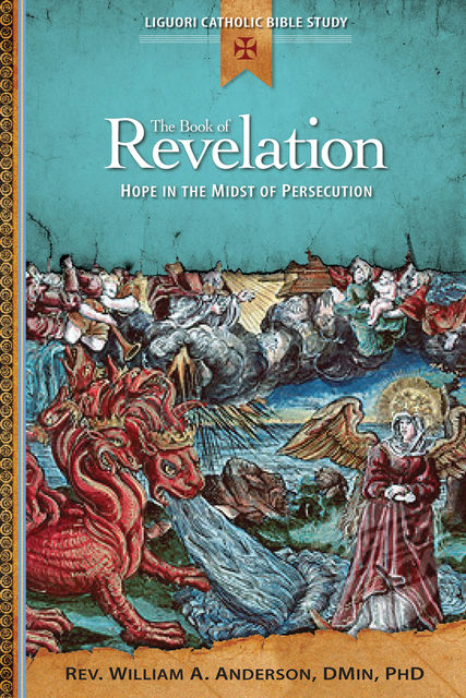 The Book of Revelation, William A.Anderson