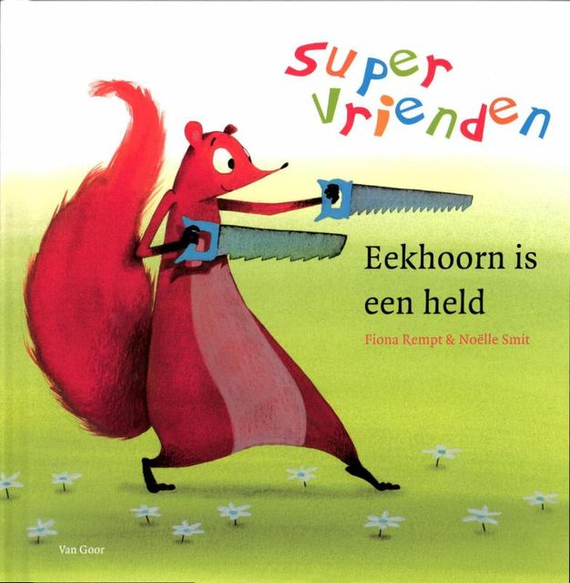 Eekhoorn is een held, Fiona Rempt