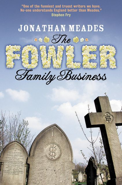 The Fowler Family Business, Jonathan Meades