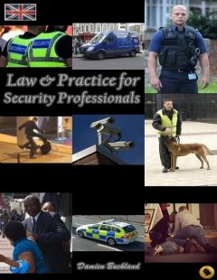 Law and Practice for Security Professionals, Damien Buckland