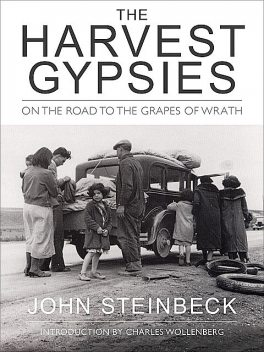 The Harvest Gypsies, John Steinbeck