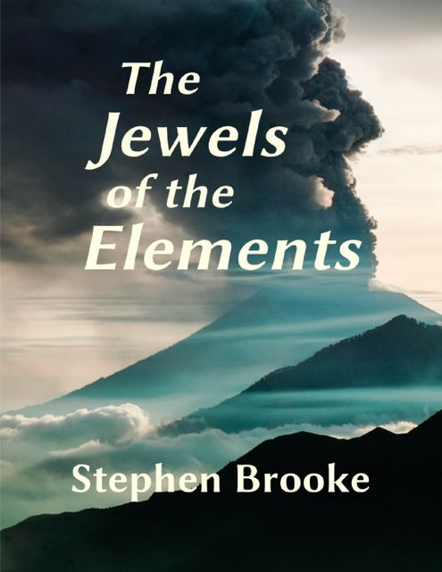 The Jewels of the Elements, Stephen Brooke