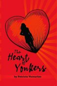 The Heart of Yonkers, Patricia Vaccarino