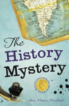 The History Mystery, Ana Maria Machado
