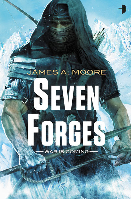 Seven Forges, James A Moore