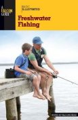 Basic Illustrated Freshwater Fishing, Falcon Guides