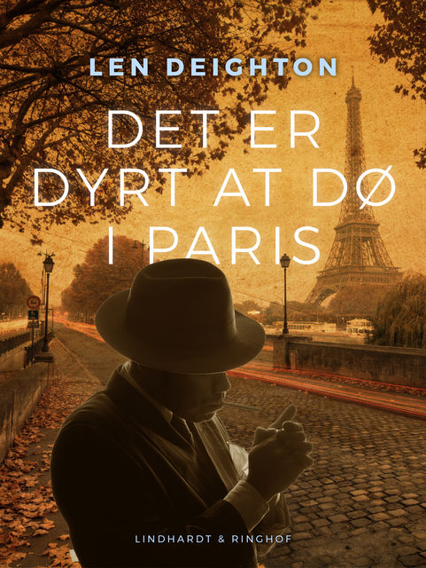 Det er dyrt at dø i Paris, Len Deighton
