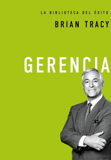 Gerencia, Brian Tracy